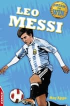 Leo Messi ebook by Roy Apps, Chris King