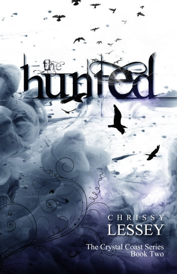 The Hunted ebook by Chrissy Lessey
