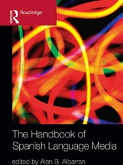 The Handbook of Spanish Language Media ebook by Alan Albarran