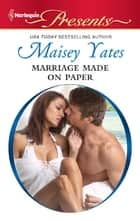 Marriage Made on Paper ebook by Maisey Yates