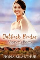 Maeve's Baby ebook by Fiona McArthur