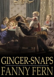 Ginger-Snaps ebook by Fanny Fern