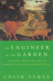 Engineer In The Garden ebook by Colin Tudge