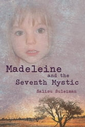 Madeleine and the Seventh Mystic ebook by Salisu Suleiman