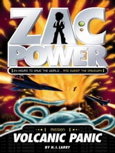 Zac Power: Volcanic Panic ebook by H. I. Larry