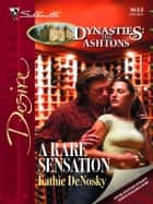 A Rare Sensation ebook by Kathie DeNosky