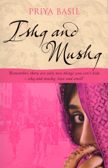 Ishq And Mushq ebook by Priya Basil