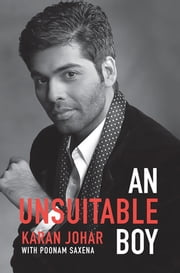 An Unsuitable Boy ebook by Karan Johar, Poonam Saxena