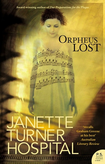 Orpheus Lost ebook by Janette Turner Hospital