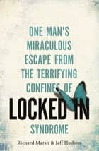 Locked In ebook by Richard Marsh,Jeff Hudson