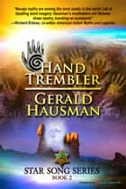 Hand Trembler ebook by Gerald Hausman