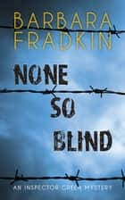 None So Blind ebook by Barbara Fradkin