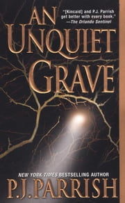 An Unquiet Grave ebook by Parrish, P. J.