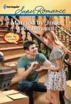 Married by June ebook by Ellen Hartman