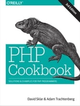 PHP Cookbook - Solutions & Examples for PHP Programmers ebook by David Sklar,Adam Trachtenberg