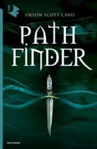 Pathfinder Ebook di Orson Scott Card