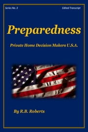 Preparedness - Series No. 3 [PHDMUSA] ebook by RB Roberts
