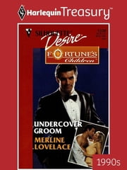 Undercover Groom ebook by Merline Lovelace