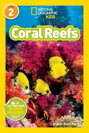 National Geographic Readers: Coral Reefs ebook by Kristin Rattini