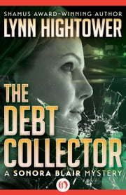 The Debt Collector ebook by Lynn S. Hightower