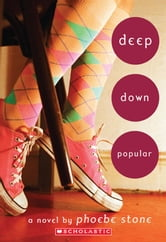 Deep Down Popular ebook by Phoebe Stone