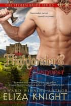 The Highlander's Conquest ebook by Eliza Knight