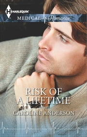 Risk of a Lifetime ebook by Caroline Anderson