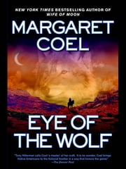 Eye of the Wolf ebook by Margaret Coel
