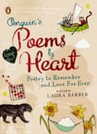 Penguin's Poems by Heart ebook by Laura Barber, Laura Barber