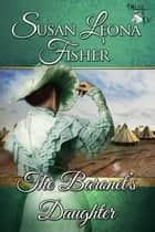 The Baronet's Daughter ebook by Susan Leona Fisher