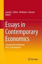 Essays in Contemporary Economics - A Festschrift in Memory of A. D. Karayiannis ebook by