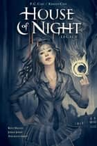 House of Night Legacy ebook by P.C. Cast, Various