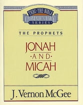 Jonah / Micah - The Prophets (Jonah/Micah) ebook by J. Vernon McGee