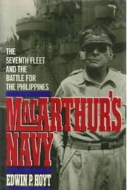 Macarthur's Navy ebook by Edwin P. Hoyt