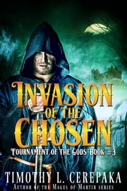 Invasion of the Chosen ebook by Timothy L. Cerepaka