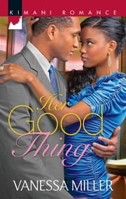 Her Good Thing ebook by Vanessa Miller