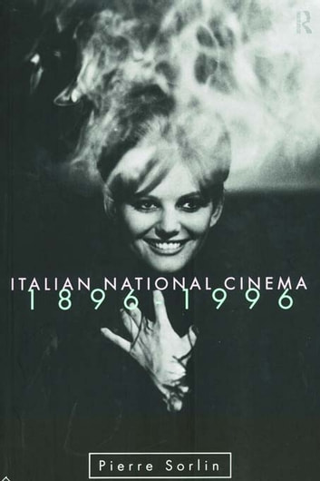 Italian National Cinema ebook by Pierre Sorlin