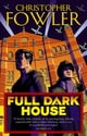 Full Dark House - (Bryant & May Book 1) ebook by Christopher Fowler
