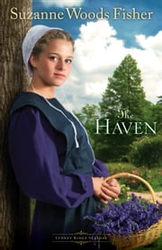 Haven, The (Stoney Ridge Seasons Book #2) - A Novel ebook by Suzanne Woods Fisher