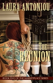 The Reunion ebook by Laura Antoniou