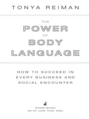 The Power of Body Language ebook by Tonya Reiman