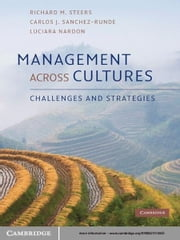 Management Across Cultures - Challenges and Strategies ebook by Richard M. Steers,Carlos J. Sanchez-Runde,Luciara Nardon