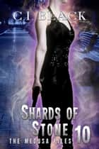 Shards of Stone ebook by C.I. Black