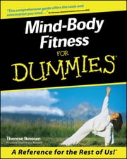 Mind-Body Fitness For Dummies ebook by Therese Iknoian