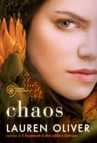 Chaos ebook by Lauren Oliver