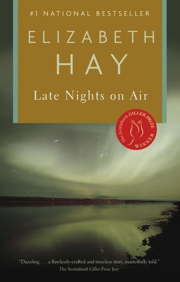 Late Nights on Air ebook by Elizabeth Hay