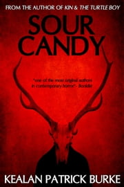 Sour Candy ebook by Kealan Patrick Burke