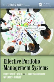 Effective Portfolio Management Systems ebook by Christopher F. Voehl, H. James Harrington, William S. Ruggles