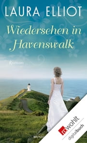 Wiedersehen in Havenswalk ebook by Laura Elliot