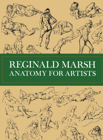 Anatomy for Artists ebook by Reginald Marsh